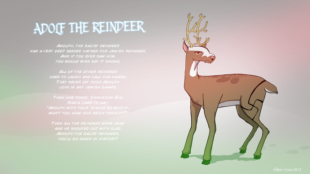 Adolf the Racist Reindeer